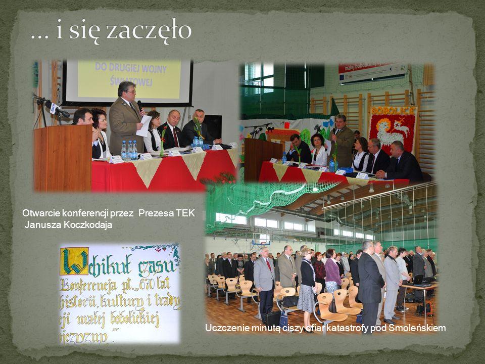 … i się zaczęło Otwarcie konferencji przez Prezesa TEK