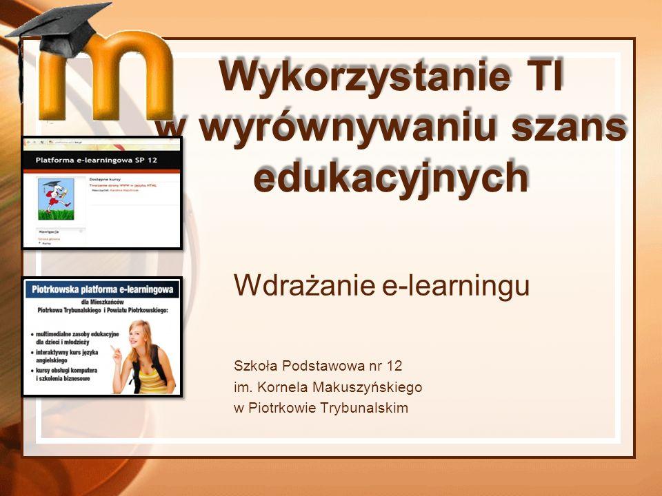 Wykorzystanie TI w wyrównywaniu szans edukacyjnych