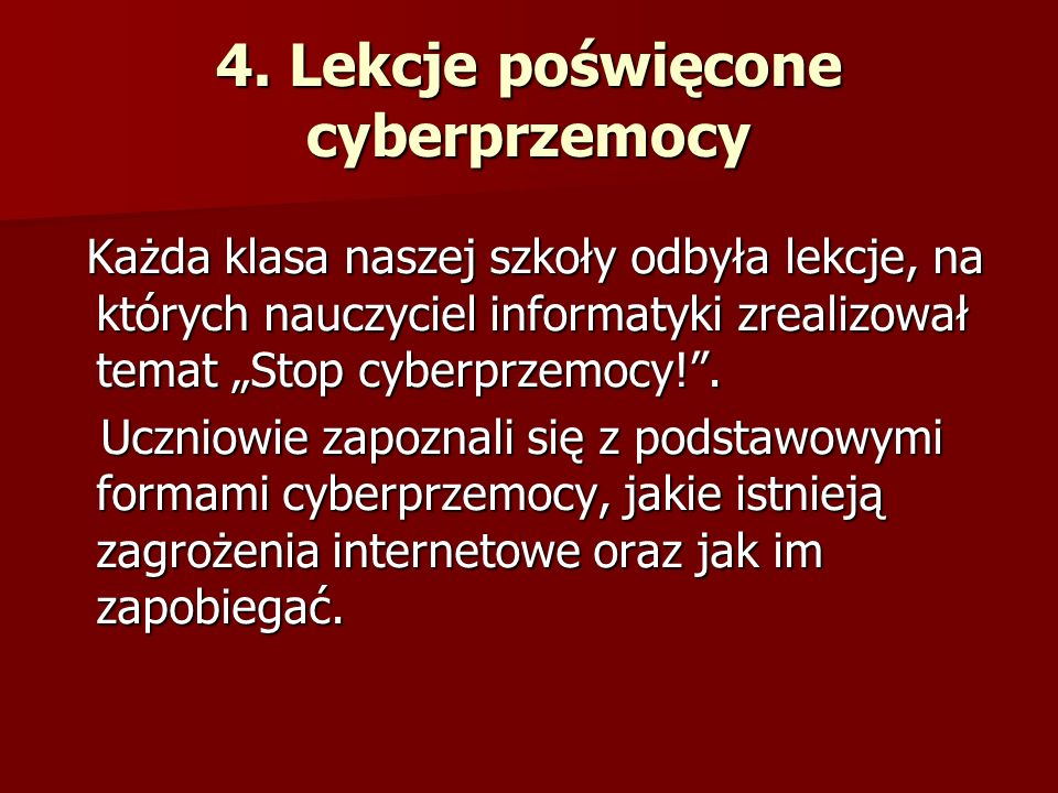4. Lekcje poświęcone cyberprzemocy