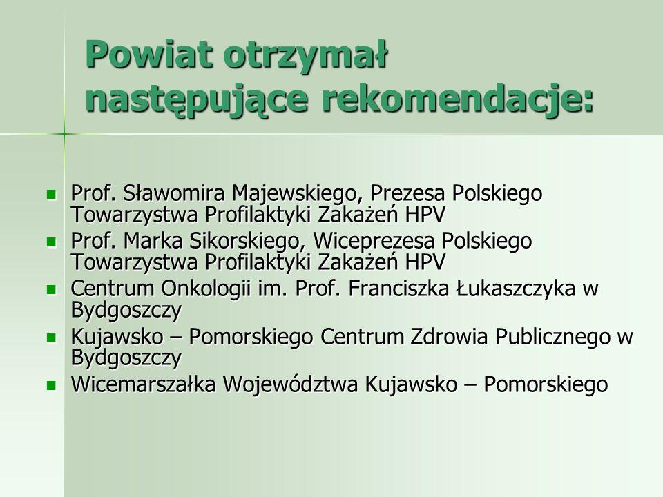 Powiat otrzymał następujące rekomendacje: