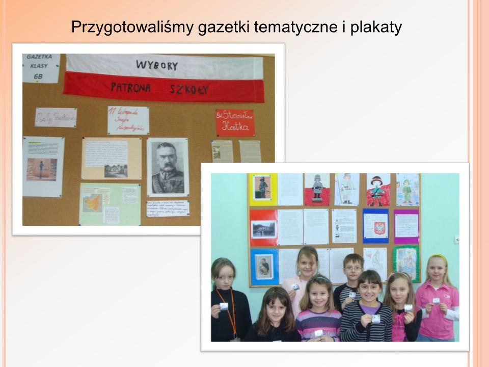 Przygotowaliśmy gazetki tematyczne i plakaty