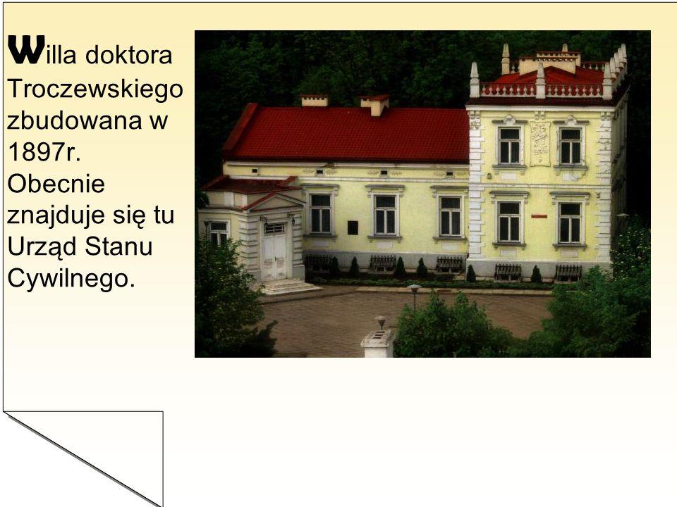 Willa doktora Troczewskiego zbudowana w 1897r