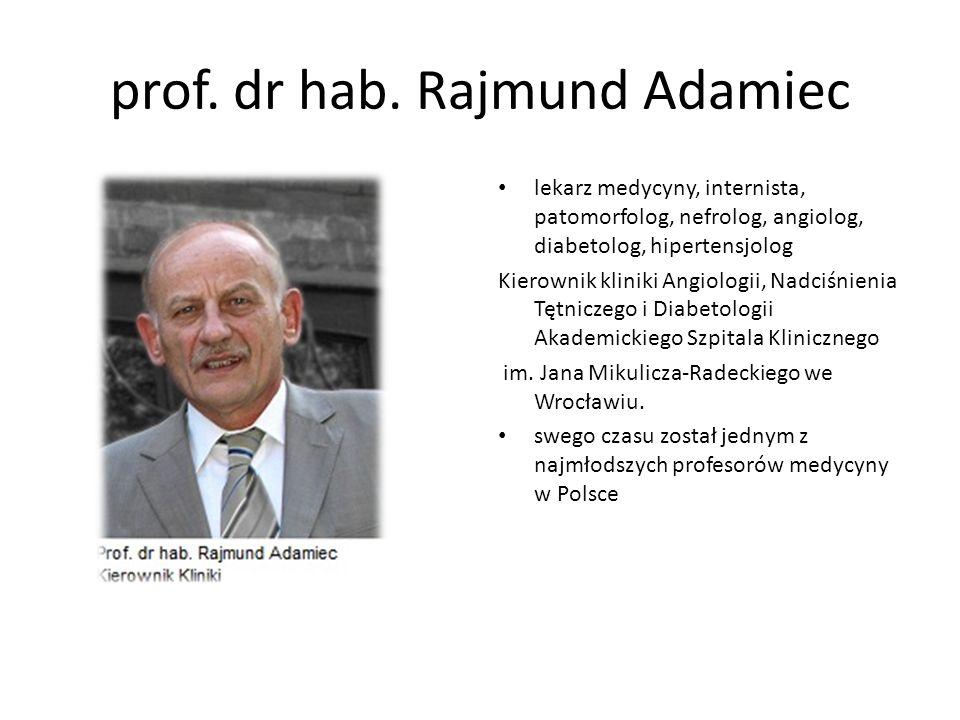 prof. dr hab. Rajmund Adamiec