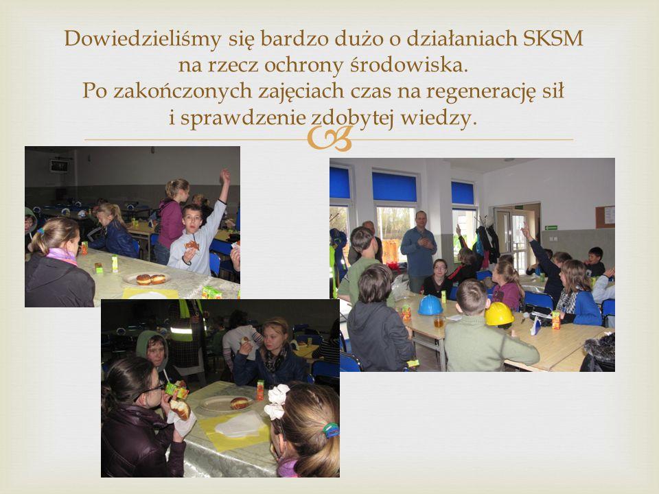 Dowiedzieliśmy się bardzo dużo o działaniach SKSM na rzecz ochrony środowiska.