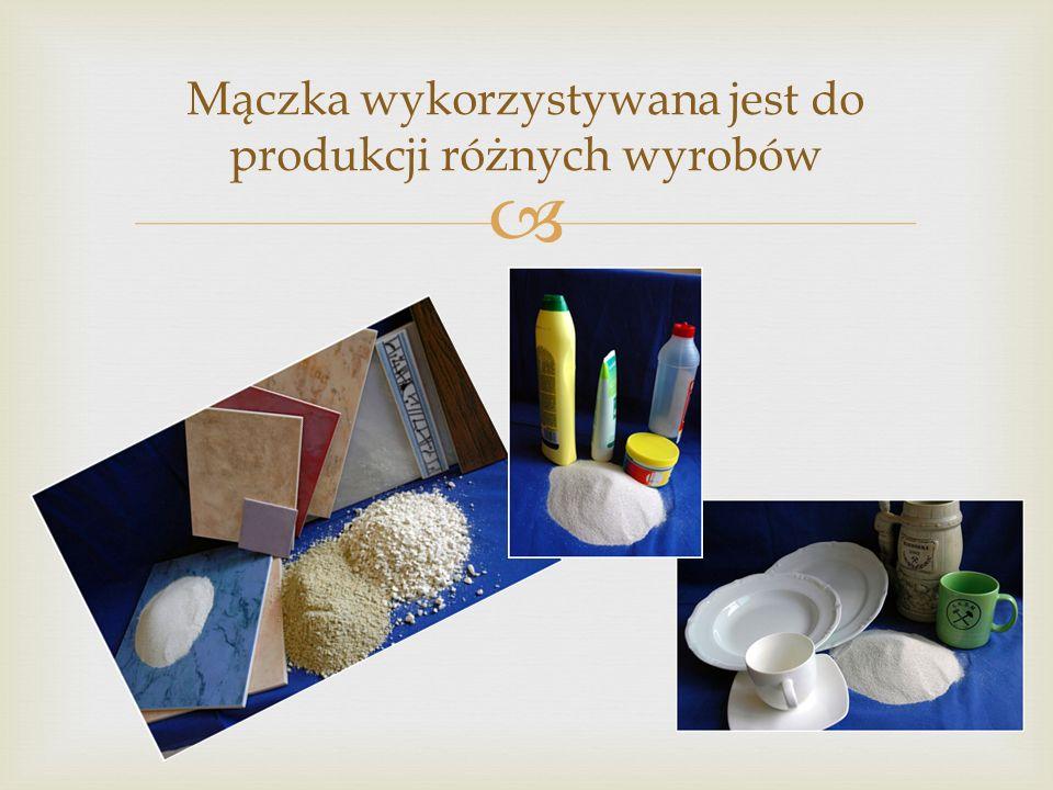 Mączka wykorzystywana jest do produkcji różnych wyrobów