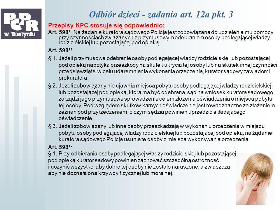 Odbiór dzieci - zadania art. 12a pkt. 3