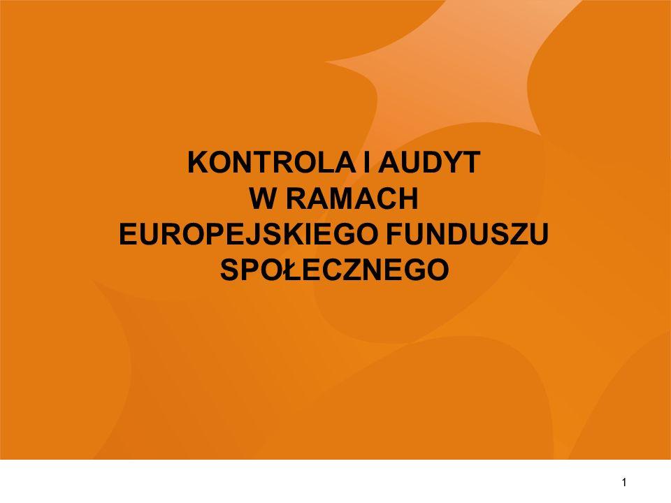 KONTROLA I AUDYT W RAMACH EUROPEJSKIEGO FUNDUSZU SPOŁECZNEGO