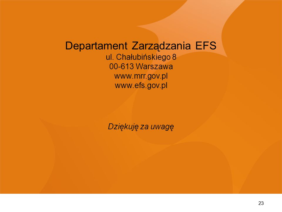 Departament Zarządzania EFS ul. Chałubińskiego 8 00-613 Warszawa www