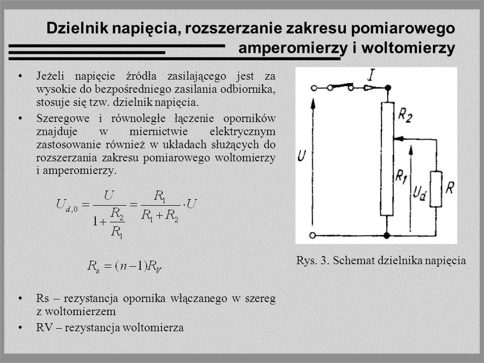 Dzielnik napięcia, rozszerzanie zakresu pomiarowego amperomierzy i woltomierzy
