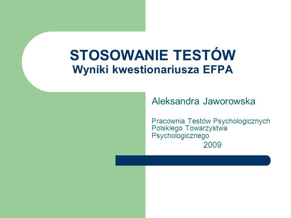 STOSOWANIE TESTÓW Wyniki kwestionariusza EFPA
