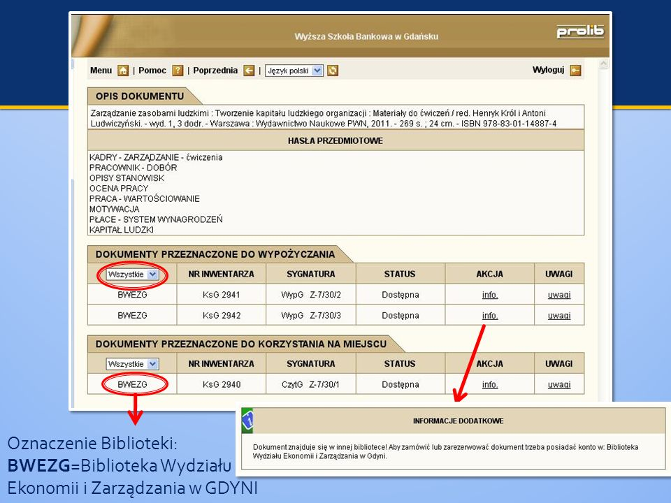 Oznaczenie Biblioteki: BWEZG=Biblioteka Wydziału Ekonomii i Zarządzania w GDYNI
