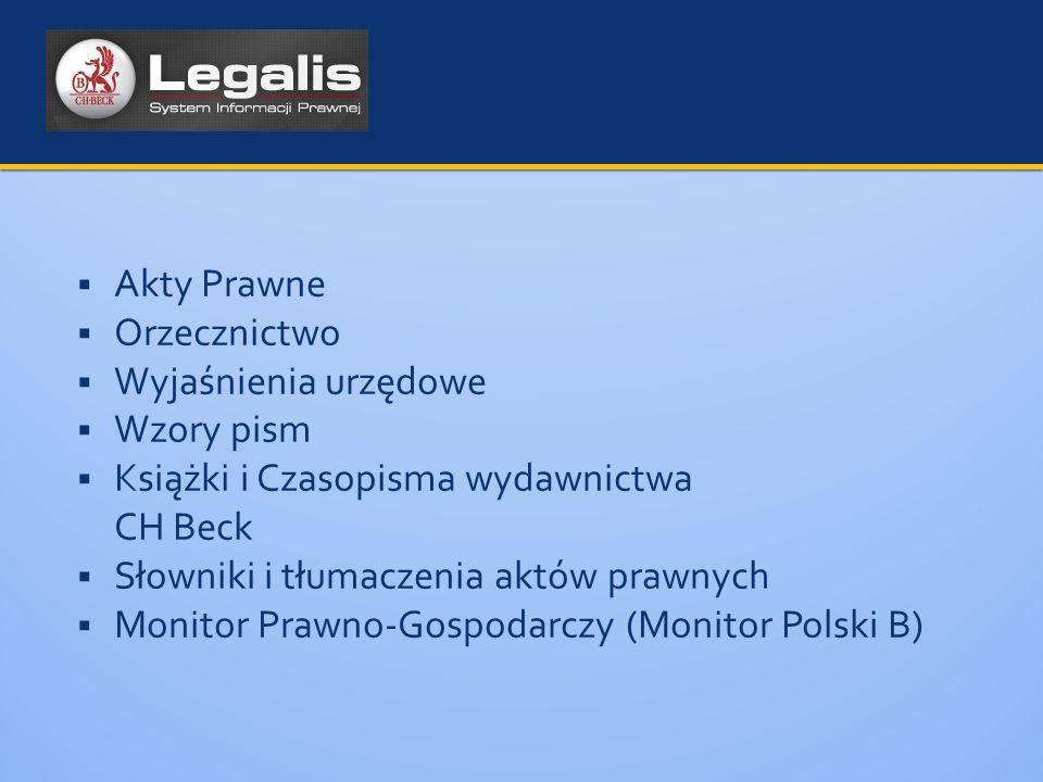 Akty Prawne Orzecznictwo. Wyjaśnienia urzędowe. Wzory pism. Książki i Czasopisma wydawnictwa CH Beck.