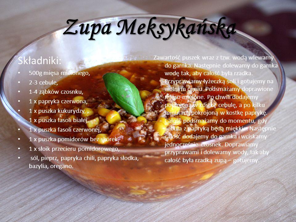 Zupa Meksykańska Składniki: