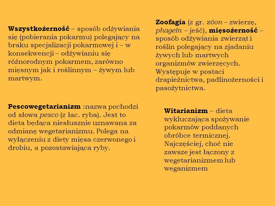 Zoofagia (z gr. zōon – zwierzę, phageín – jeść), mięsożerność – sposób odżywiania zwierząt i roślin polegający na zjadaniu żywych lub martwych organizmów zwierzęcych. Występuje w postaci drapieżnictwa, padlinożerności i pasożytnictwa.