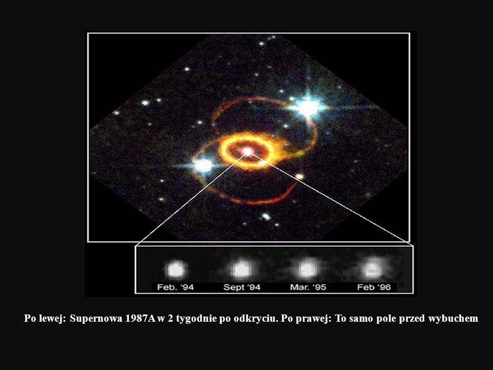 Po lewej: Supernowa 1987A w 2 tygodnie po odkryciu