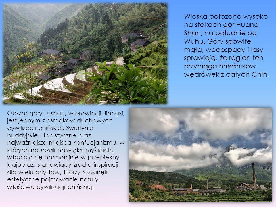 Wioska położona wysoko na stokach gór Huang Shan, na południe od Wuhu