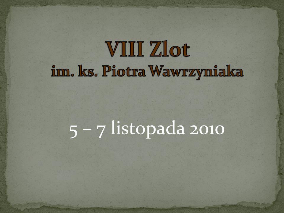 VIII Zlot im. ks. Piotra Wawrzyniaka