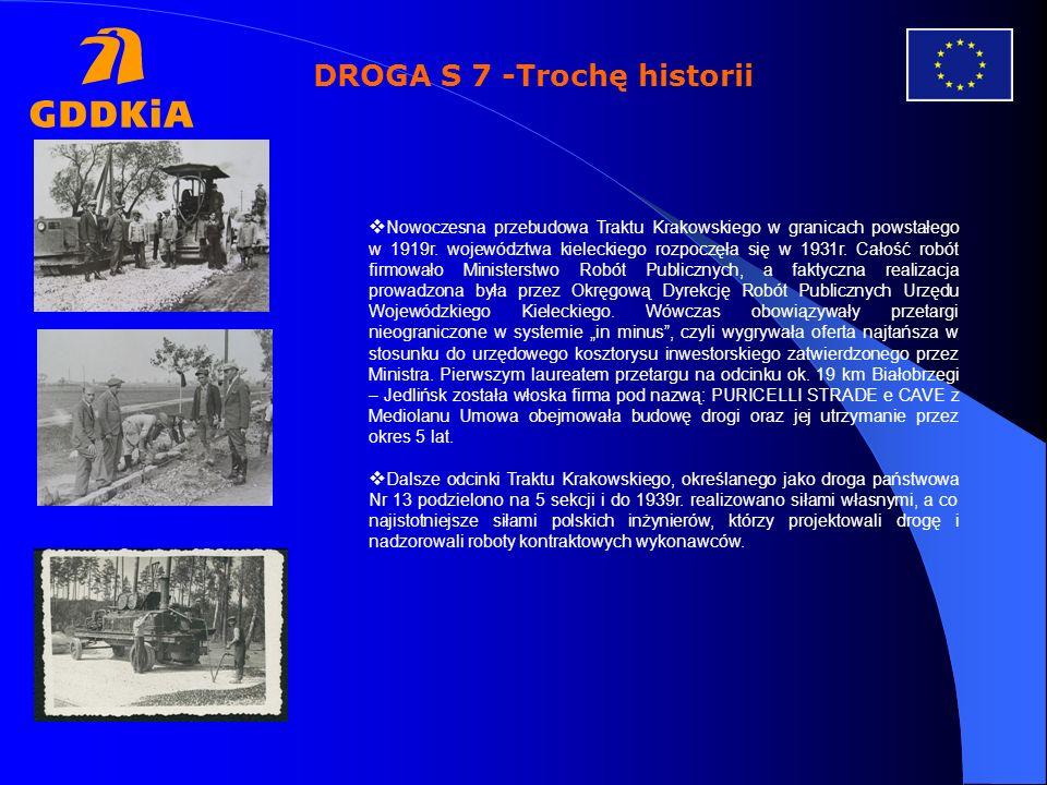 DROGA S 7 -Trochę historii