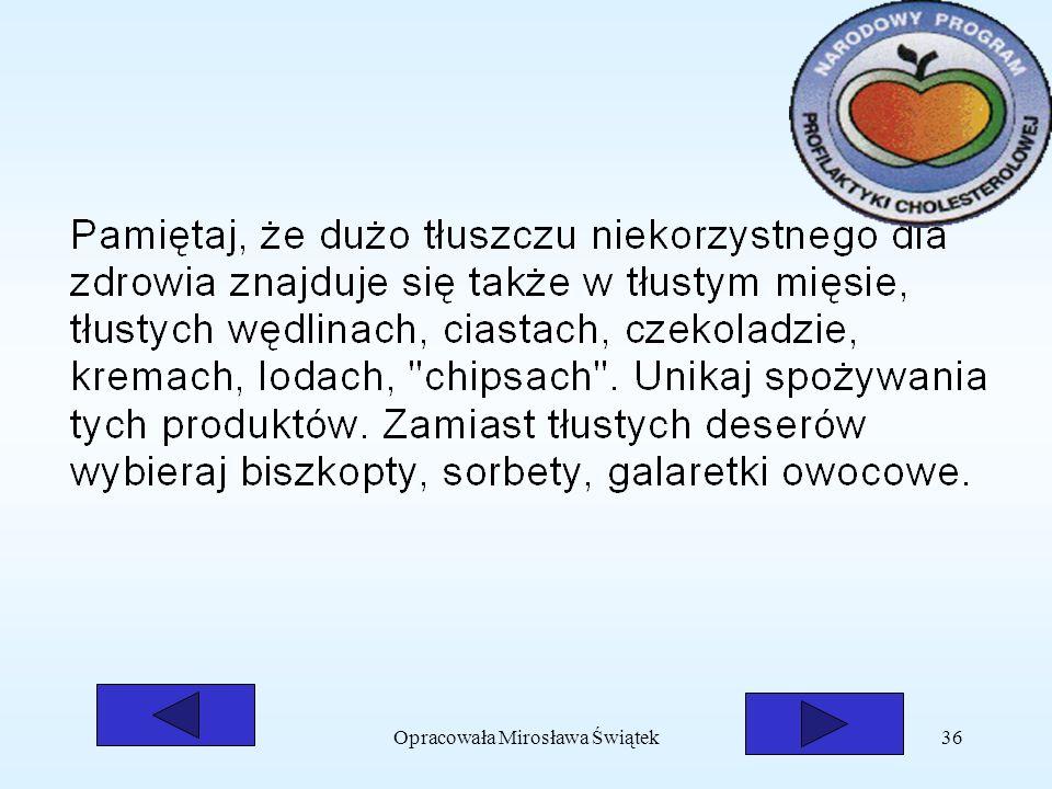 Opracowała Mirosława Świątek