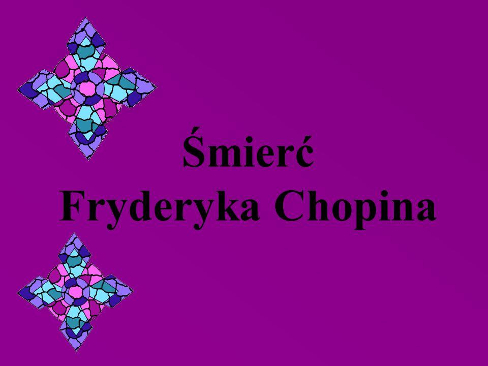 Śmierć Fryderyka Chopina