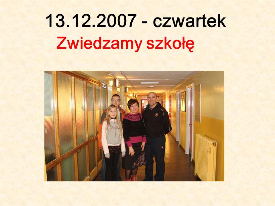 13.12.2007 - czwartek Zwiedzamy szkołę