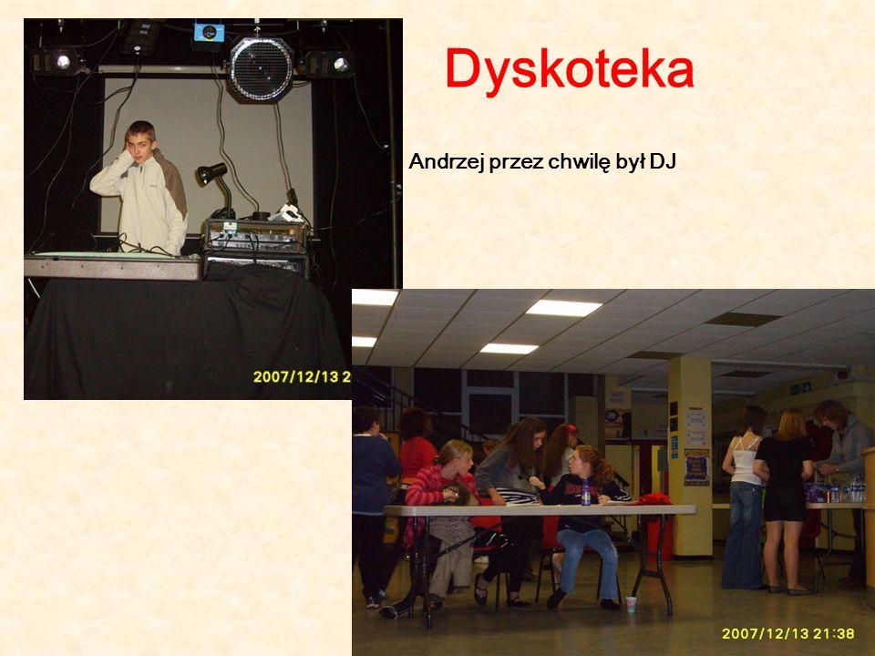 Dyskoteka Andrzej przez chwilę był DJ