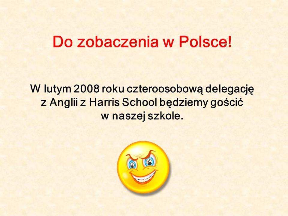 Do zobaczenia w Polsce.