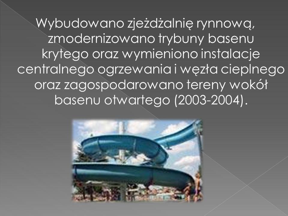 Wybudowano zjeżdżalnię rynnową, zmodernizowano trybuny basenu krytego oraz wymieniono instalacje centralnego ogrzewania i węzła cieplnego oraz zagospodarowano tereny wokół basenu otwartego (2003-2004).