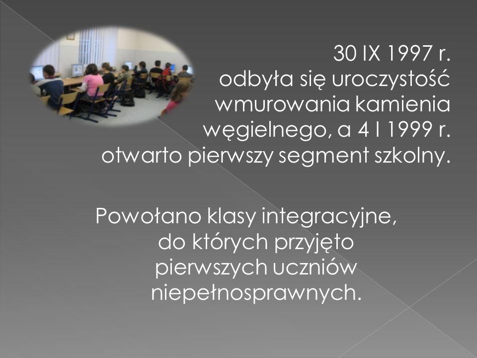 30 IX 1997 r. odbyła się uroczystość wmurowania kamienia węgielnego, a 4 I 1999 r.