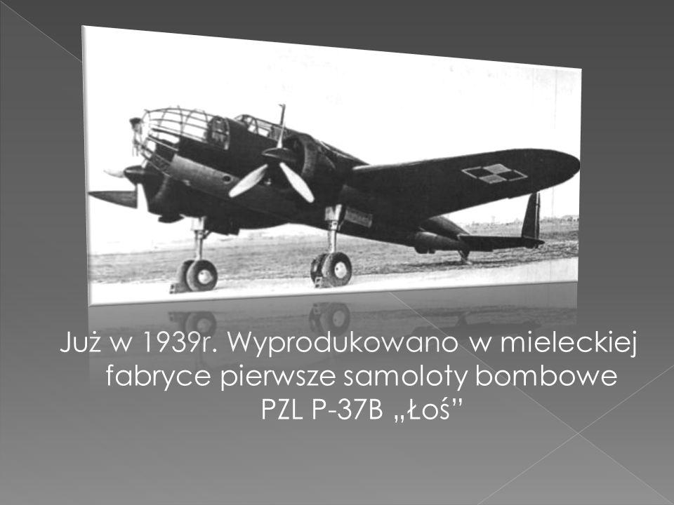 """Już w 1939r. Wyprodukowano w mieleckiej fabryce pierwsze samoloty bombowe PZL P-37B """"Łoś"""