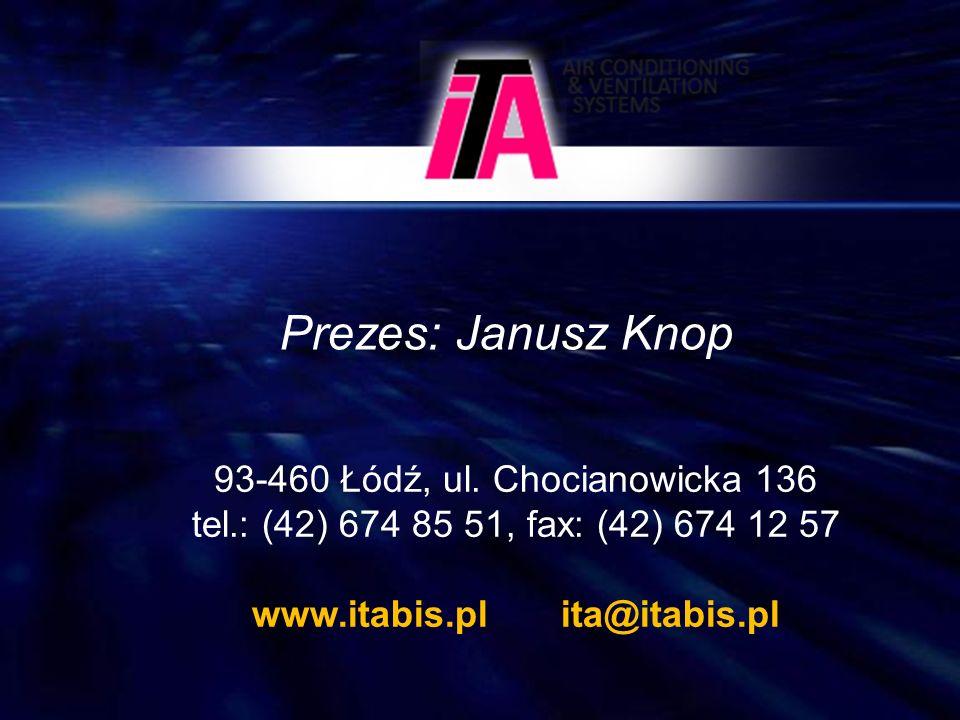Prezes: Janusz Knop 93-460 Łódź, ul.