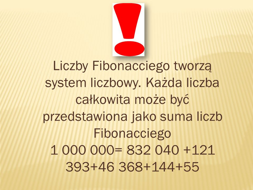 Liczby Fibonacciego tworzą system liczbowy
