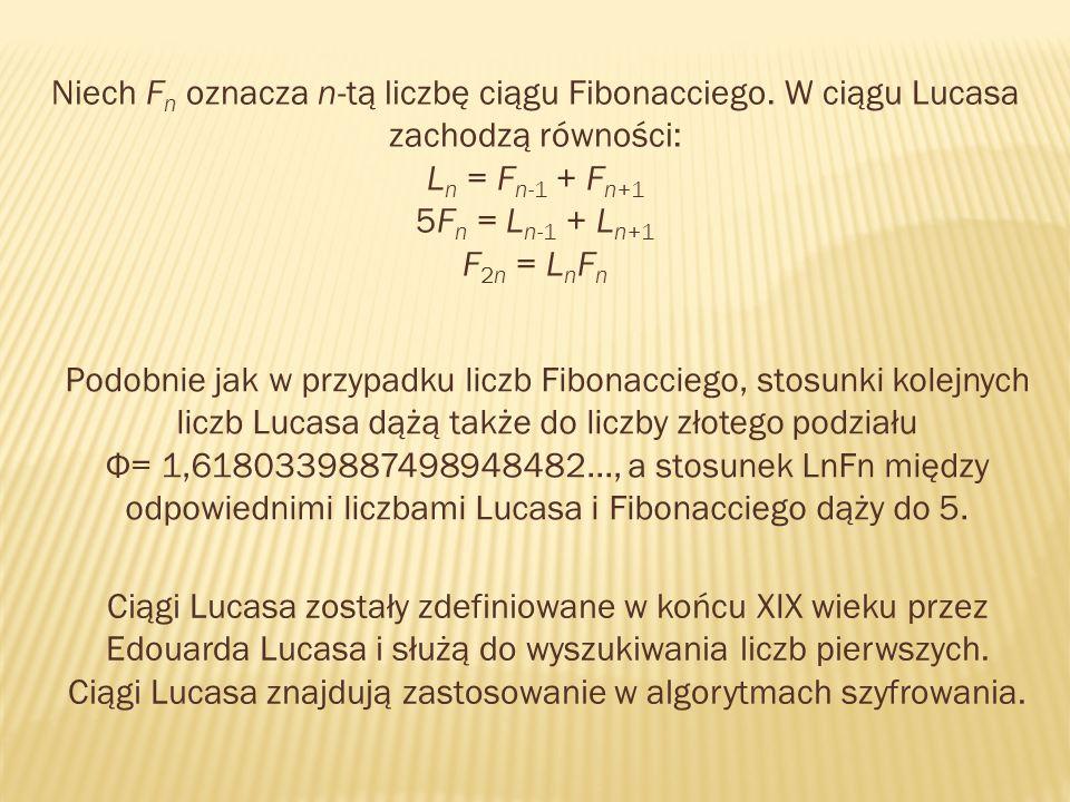 Niech Fn oznacza n-tą liczbę ciągu Fibonacciego