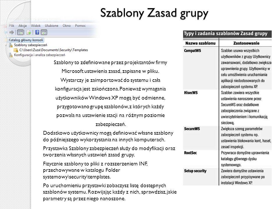 Szablony Zasad grupy Szablony to zdefiniowane przez projektantów firmy