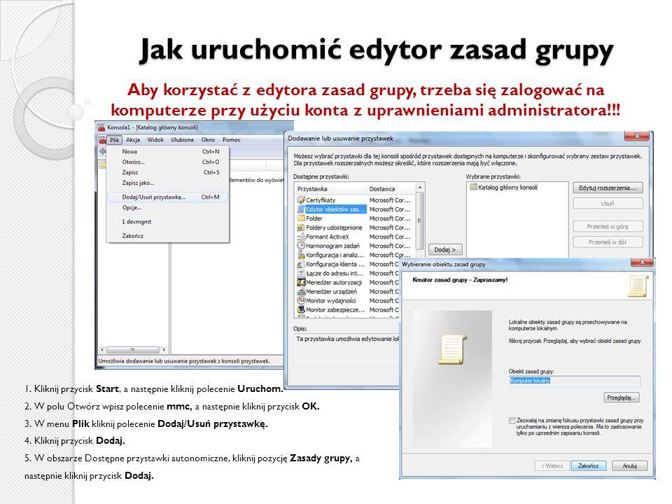 Jak uruchomić edytor zasad grupy