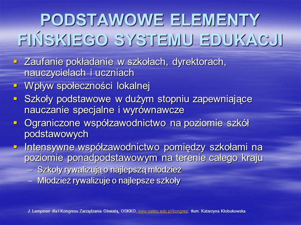 PODSTAWOWE ELEMENTY FIŃSKIEGO SYSTEMU EDUKACJI
