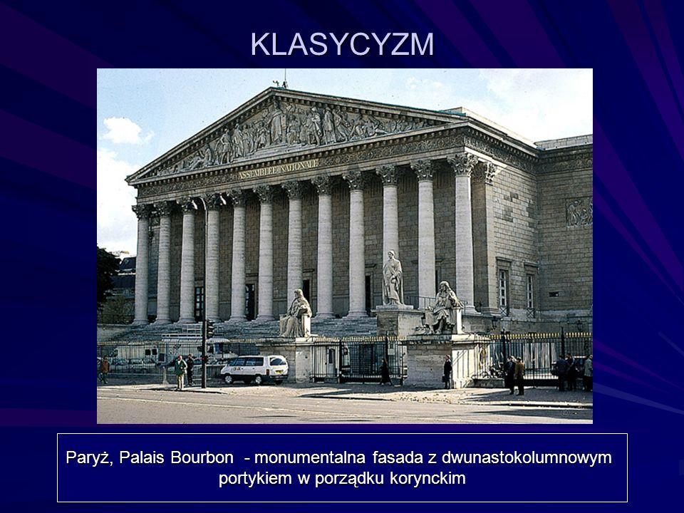 KLASYCYZM Paryż, Palais Bourbon - monumentalna fasada z dwunastokolumnowym.