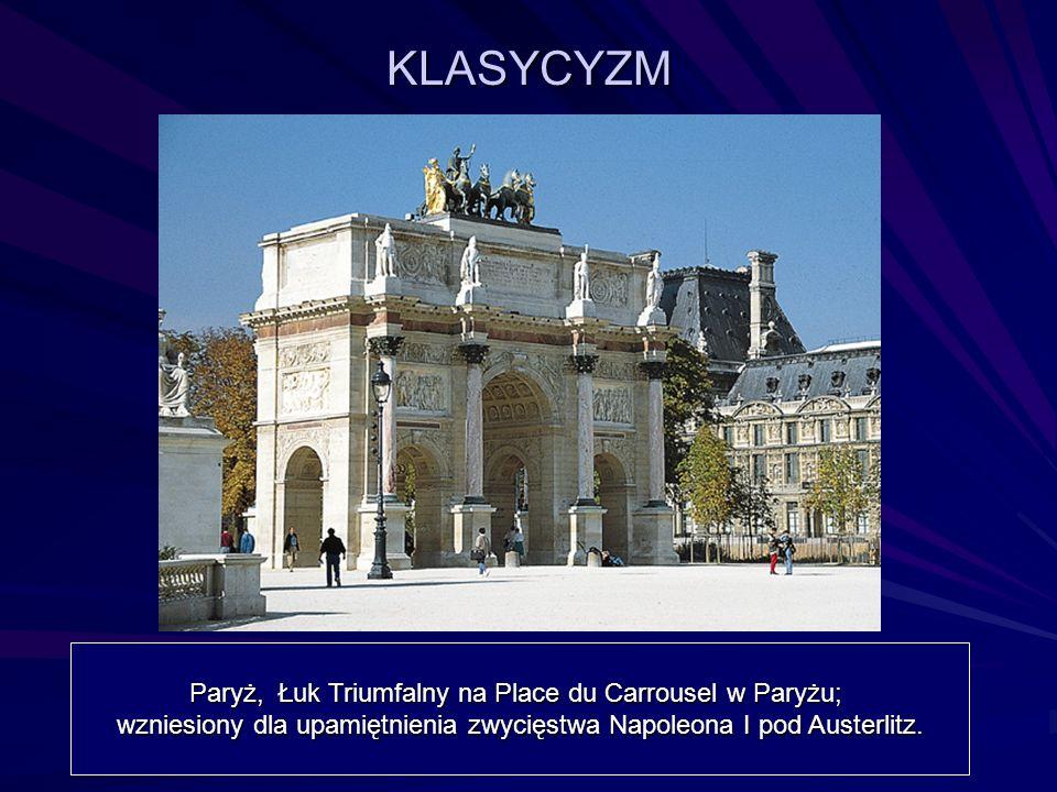 KLASYCYZM Paryż, Łuk Triumfalny na Place du Carrousel w Paryżu;