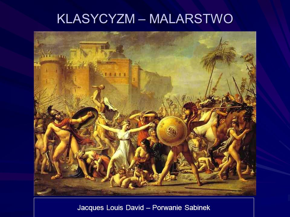 Jacques Louis David – Porwanie Sabinek