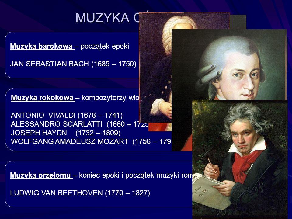 MUZYKA OŚWIECENIA Muzyka barokowa – początek epoki