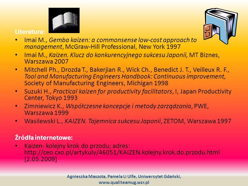 Wasilewski L., KAIZEN. Tajemnica sukcesu Japonii, ZETOM, Warszawa 1997