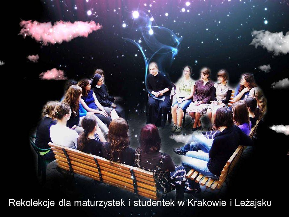 Rekolekcje dla maturzystek i studentek w Krakowie i Leżajsku