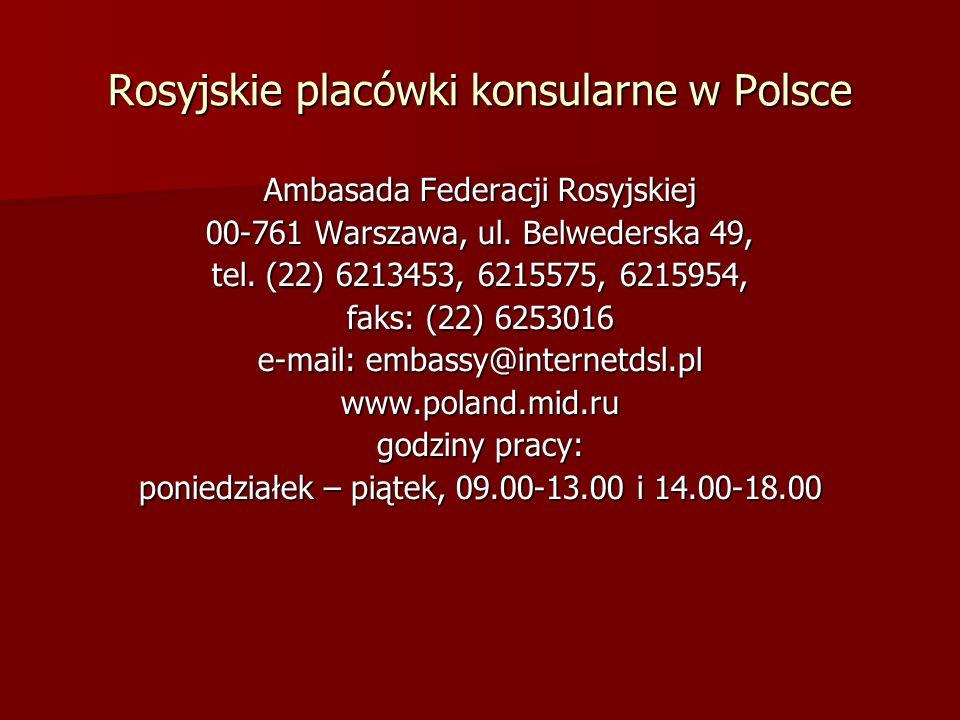 Rosyjskie placówki konsularne w Polsce
