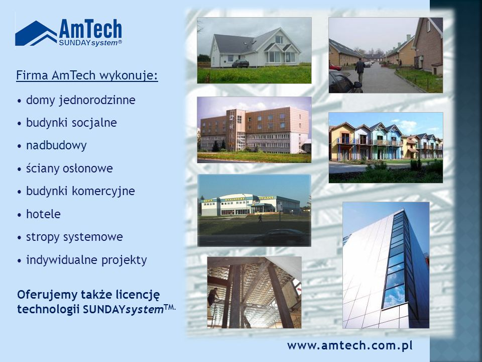 Firma AmTech wykonuje: