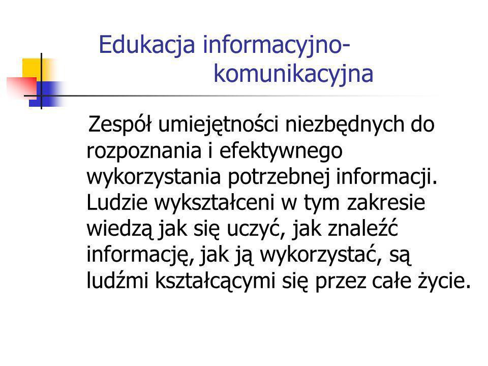 Edukacja informacyjno- komunikacyjna