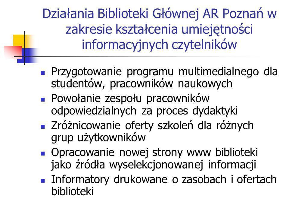 Działania Biblioteki Głównej AR Poznań w zakresie kształcenia umiejętności informacyjnych czytelników