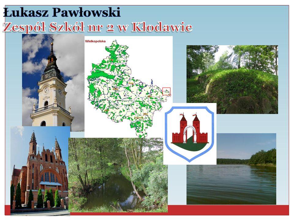 Łukasz Pawłowski Zespół Szkół nr 2 w Kłodawie