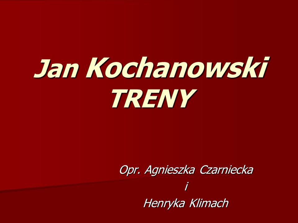 Opr. Agnieszka Czarniecka i Henryka Klimach