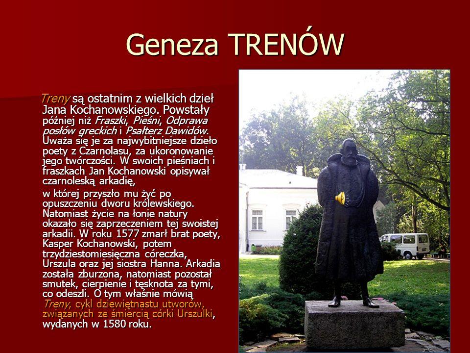 Geneza TRENÓW