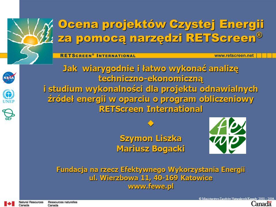 Ocena projektów Czystej Energii za pomocą narzędzi RETScreen®